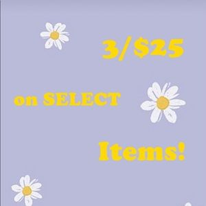 3/$25 on SELECT ITEMS in my closet!